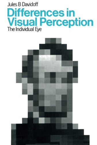 9780124336162: Differences in Visual Perception: The Individual Eye