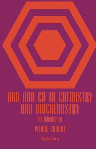 9780124336254: ORD and CD in Chemistry and Biochemistry: An Introduction