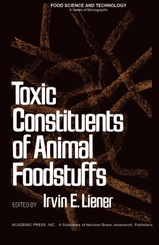 9780124336469: Toxic Constituents of Animal Foodstuffs