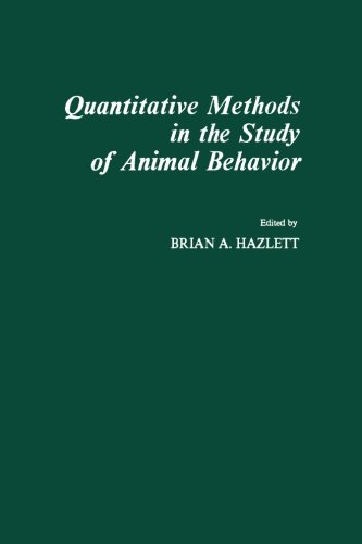 9780124336483: Quantitative Methods in the Study of Animal Behavior