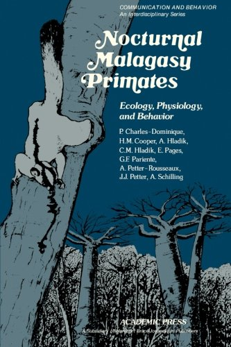 9780124336551: Nocturnal Malagasy Primates: Ecology, Physiology, and Behavior