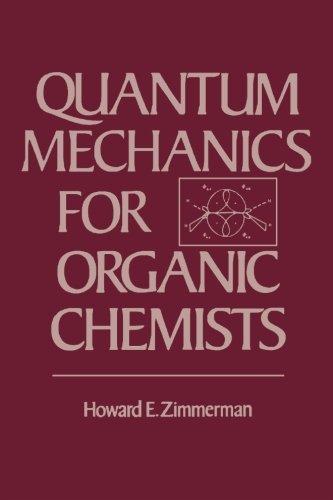9780124336582: Quantum Mechanics for Organic Chemists