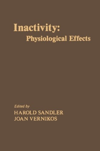 9780124336698: Inactivity: Physiological Effects