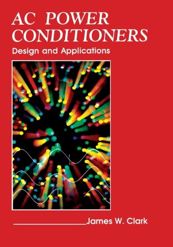 9780124336759: AC Power Conditioners: Design and Application