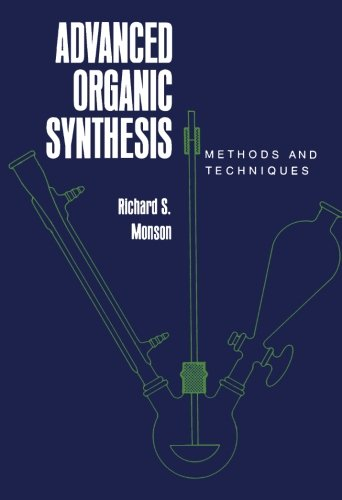 9780124336803: Advanced Organic Synthesis: Methods and Techniques