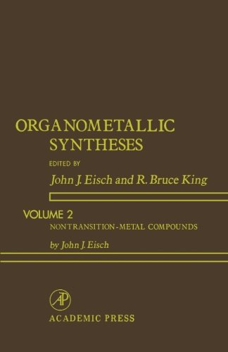 9780124336964: Organometallic Syntheses, Volume 2: Nontransition-Metal Compounds