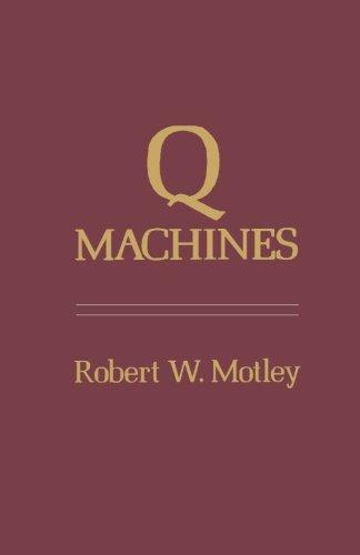 9780124337022: Q Machines