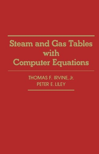 9780124337107: Steam and Gas Tables with Computer Equations