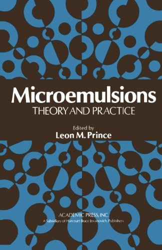 9780124337176: Microemulsions Theory and Practice