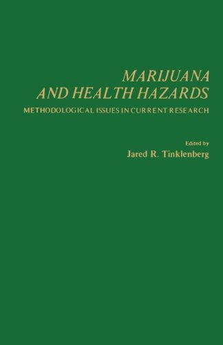 9780124337244: Marijuana and Health Hazards: Methodological Issues in Current Research