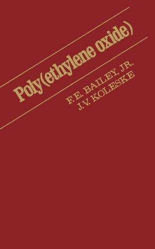 9780124337336: Poly (Ethylene Oxide)