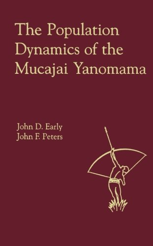 9780124337541: The Population Dynamics of the Mucajai Yanomama