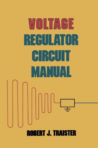 9780124337596: Voltage Regulator Circuit Manual