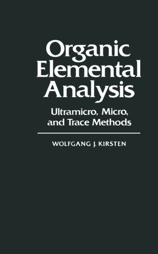 9780124337602: Organic Elemental Analysis: Ultramicro, Micro, and Trace Methods