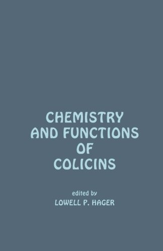 9780124337688: Chemistry and Functions of Colicins