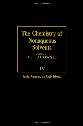 9780124338043: Chemistry of Nonaqueous Solvents: v. 4