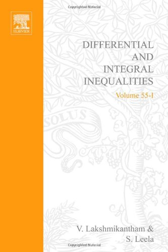 Differential and Integral Inequalities, Theory and Applications,: V. Lakshmikantham, S.
