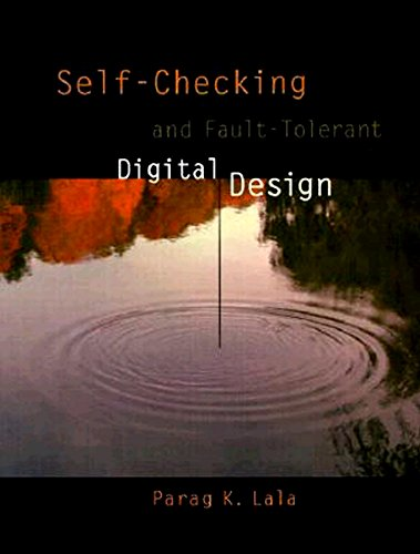 9780124343702: Self-Checking and Fault-Tolerant Digital Design