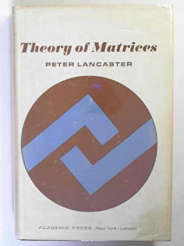 9780124355507: Theory of Matrices