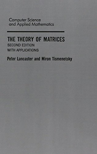 9780124355606: The Theory of Matrices, Second Edition: With Applications (Computer Science and Scientific Computing)