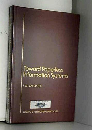 9780124360501: Toward Paperless Information Systems (Library and information science)