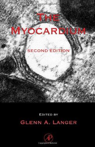 9780124365704: The Myocardium, Second Edition