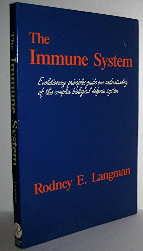 9780124365865: The Immune System: Evolutionary Principles Guide Our Understanding of This Complex Biological Defense System