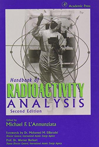 9780124366039: Handbook of Radioactivity Analysis, Second Edition