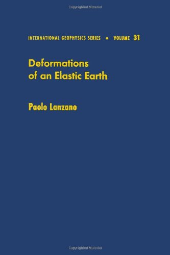 9780124366206: Deformations of an elastic earth (International Geophysics)