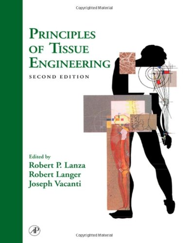 9780124366305: Principles of Tissue Engineering, Second Edition