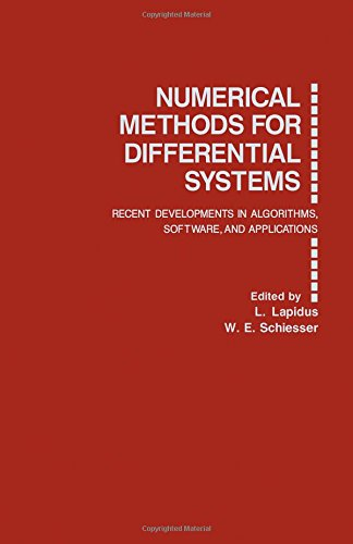 9780124366404: Numerical Methods for Differential Systems: Recent Developments in Algorithms, Software, and Applications