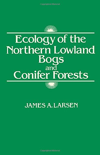 9780124368606: Ecology of the Northern Lowland Bogs and Conifer Forests