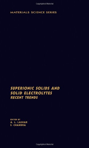 9780124370753: Superionic Solids and Solid Electrolytes: Recent Trends (Materials Science and Technology Series)