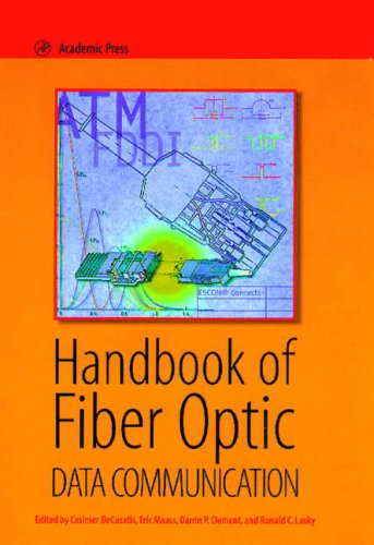 9780124371620: Handbook of Fiber Optic Data Communication