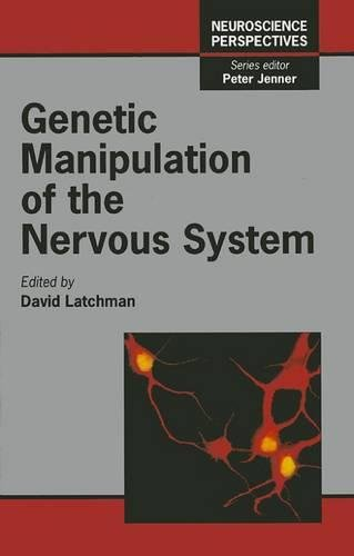 9780124371651: Genetic Manipulation of the Nervous System (Neuroscience Perspectives)