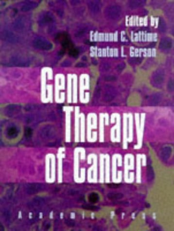 9780124371903: Gene Therapy of Cancer: Translational Approaches From Preclinical Studies to Clinical Implementation (1st Edition)
