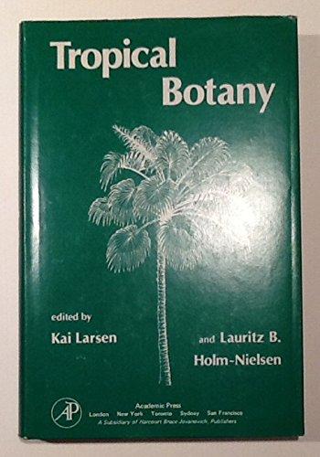 9780124373501: Tropical Botany