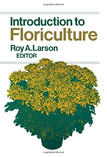 9780124376502: Introduction to Floriculture