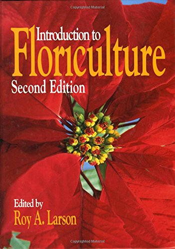 9780124376519: Introduction to Floriculture, Second Edition