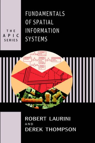 9780124383807: Fundamentals of Spatial Information Systems (APIC)