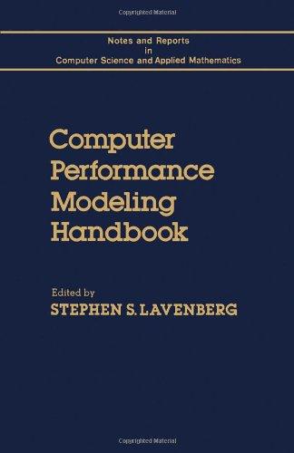 9780124387201: Computer Performance Modelling Handbook