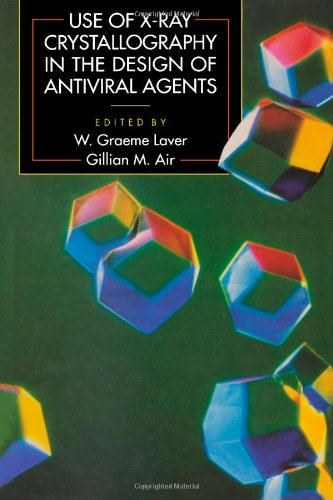 9780124387454: Use of X-Ray Crystallography in the Design of Antiviral Agents