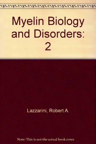 9780124395121: Myelin Biology and Disorders