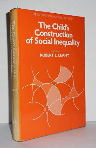 9780124398801: The Child's Construction of Social Inequality (Developmental Psychology)