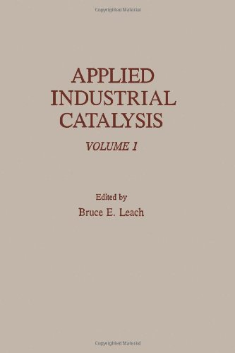 9780124402010: Applied Industrial Catalysis. Volume 1 (v. 1)