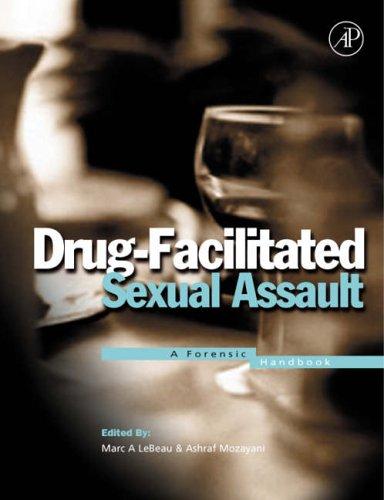 9780124402614: Drug-facilitated Sexual Assault: A Forensic Handbook