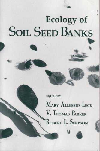 9780124404069: Ecology of Soil Seed Banks