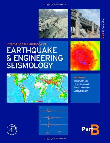 9780124406582: International Handbook of Earthquake & Engineering Seismology, Part B: Pt. B (International Geophysics)