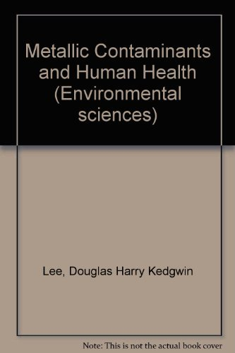 9780124406605: Metallic Contaminants and Human Health (Fogarty International Center proceedings)