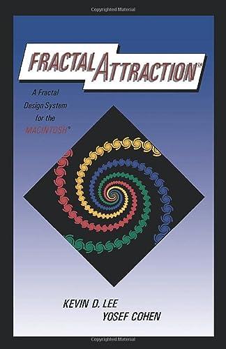 Fractal Attraction: A Fractal Design System for: Lee, Kevin D.;Cohen,